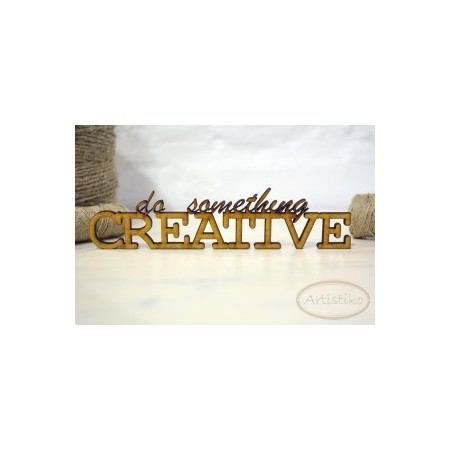 Do something creative - napis